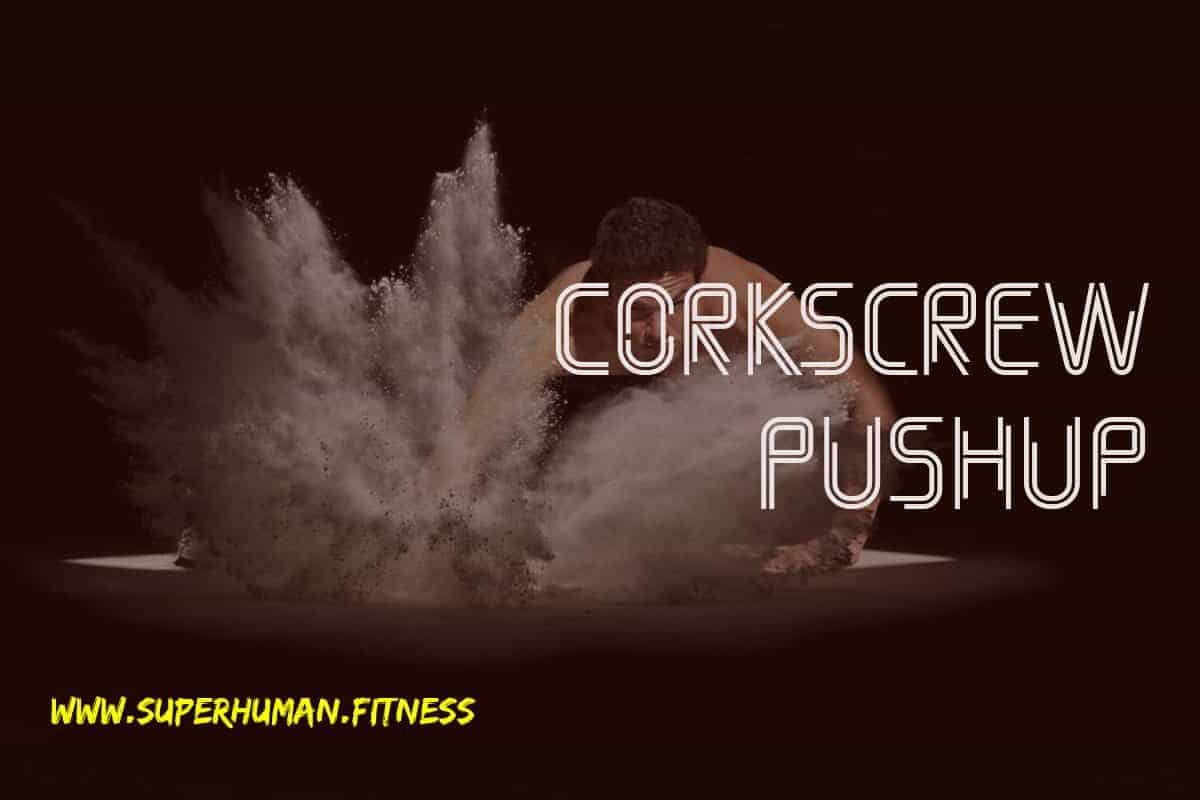 Corkscrew Pushup