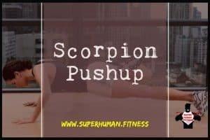 Scorpion Pushup