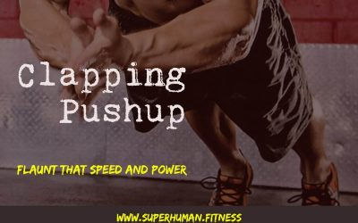 Clapping Pushup – Flaunt That Speed And Power