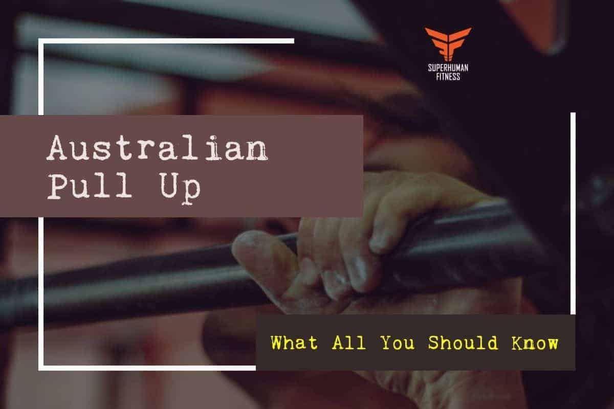 Australian Pull up